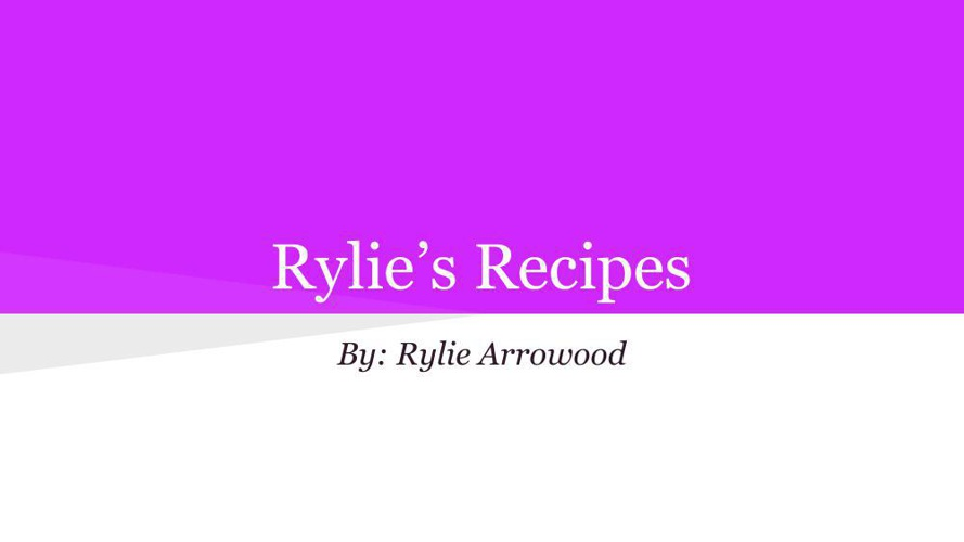 Intro to Foods Cookbook- Rylie Arrowood (3)