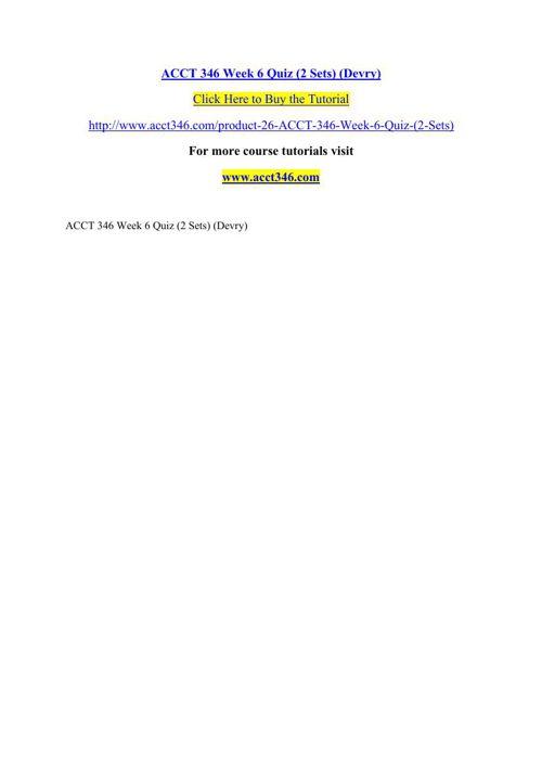 ACCT 346 Week 6 Quiz (2 Sets) (Devry)