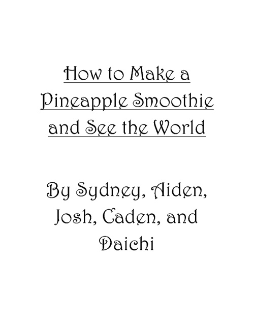 How to Make Fruit Smoothies and See the World