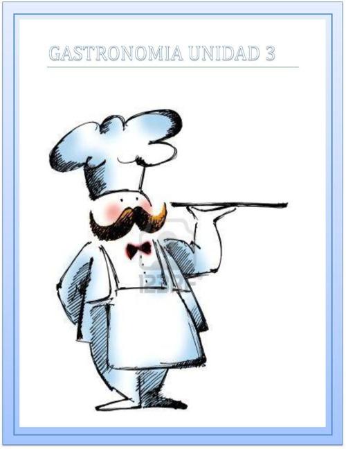 GASTRONOMIA UNIDAD 3