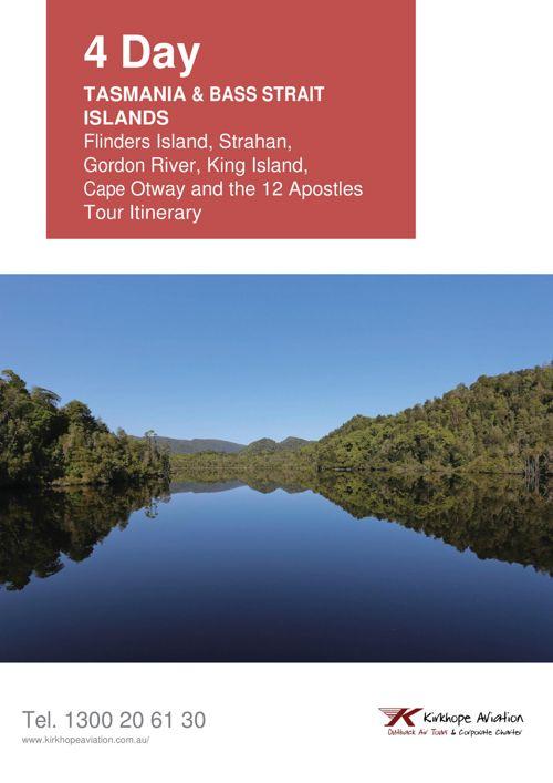 Tour Itinerary to Tasmania, Flinders Island, King Island