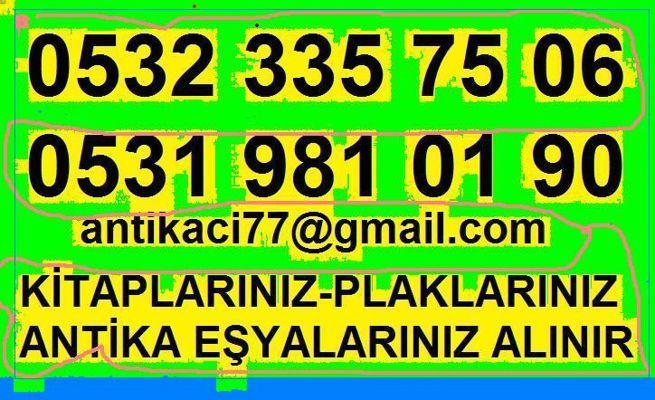 0531 981 01 90 FATİH KARAGÜMRÜK antika-eşya-plak-kitap-el yazmas