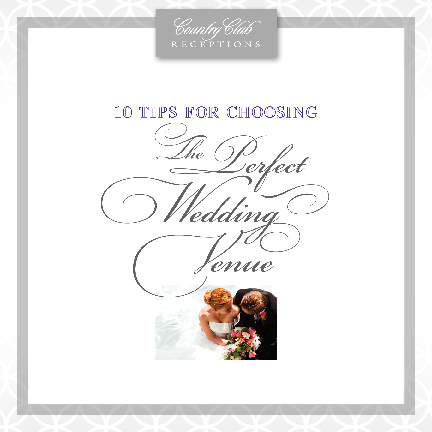 10 Tips for Choosing The Perfect Wedding Venue