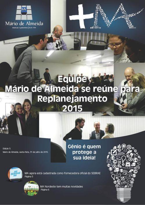 Revista Interna +MA - Edição 3. Julho/2015