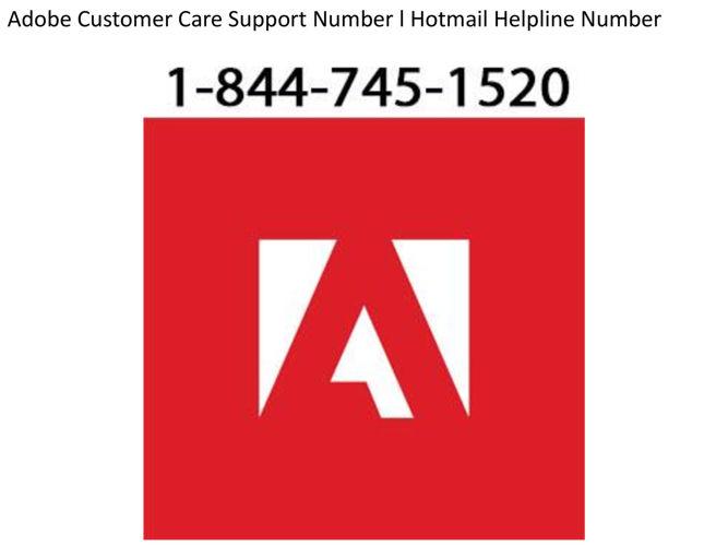 Adobe Customer Care Support Number l Hotmail Helpline Number