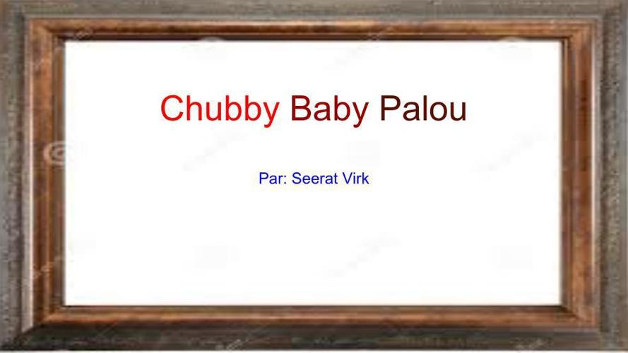 Chubby Baby Palou Book