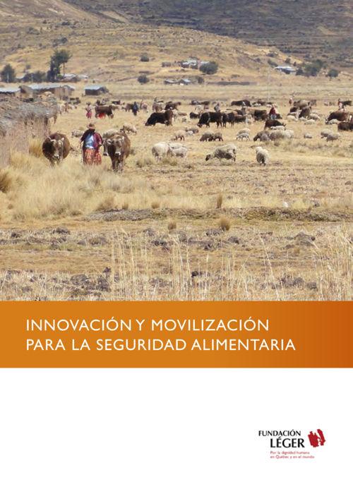 Innovación y movilización para la seguridad alimentaria