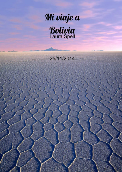 Mi Viaje a Bolivia - Laura Spell