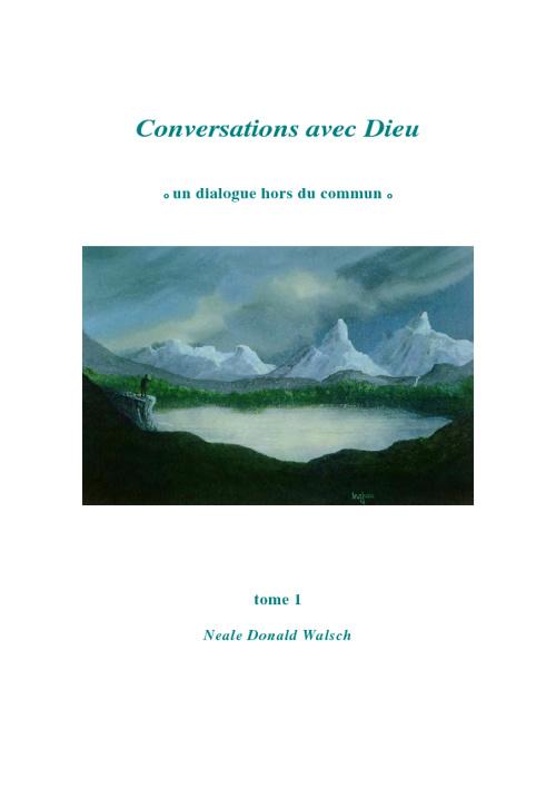 Conversation avec Dieu tome 1