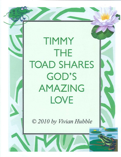 Timmy the Toad shares God's amazing Love