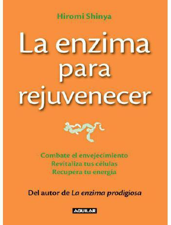 La_enzima_para_rejuvenecer_-_Shinya__Hiromi