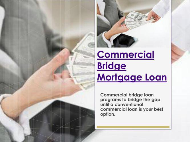 Commercial Bridge Mortgage Loan