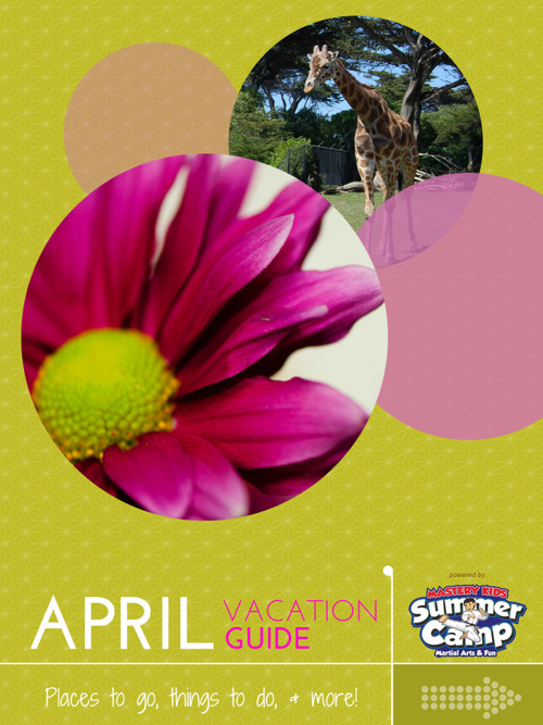 April Vacation Guide 2014