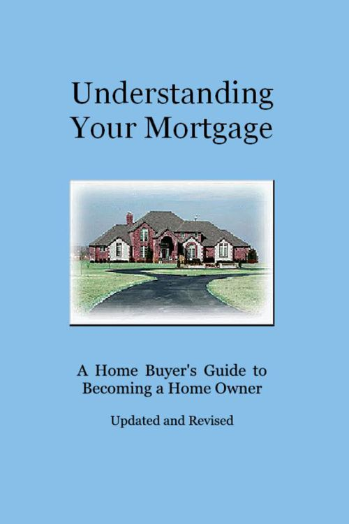 Understanding Your Mortgage