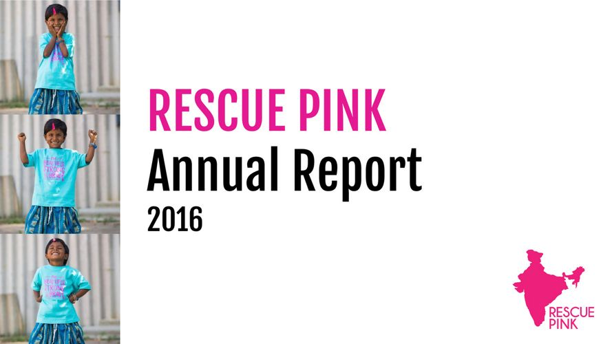 Rescue Pink Annual Report 2016 (US)