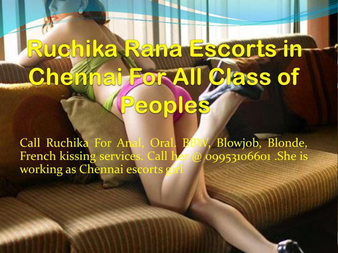 Ruchika Rana Escorts in Chennai For All Class of Peoples