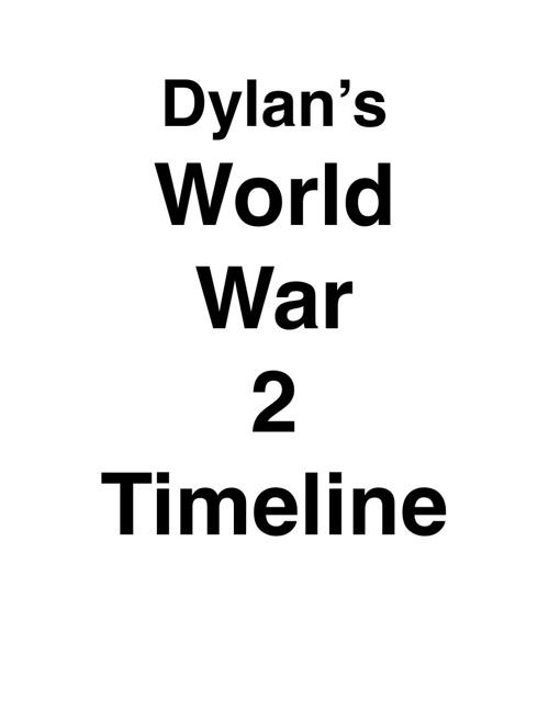 Dylan's World War 2 Timeline