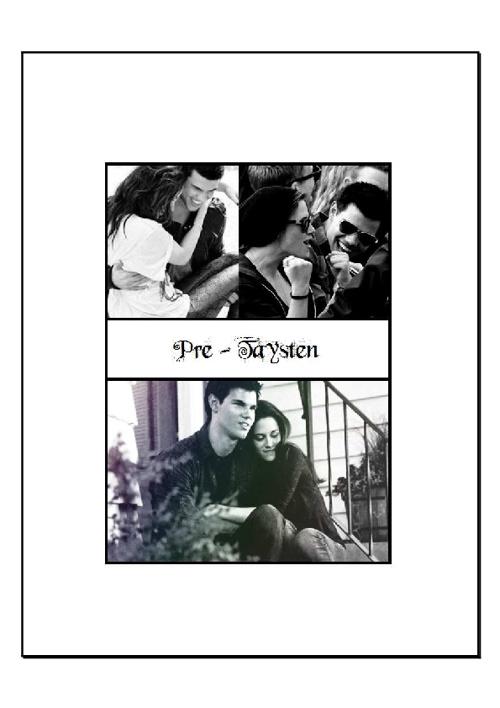 Pre-Taysten - Filming Twilight