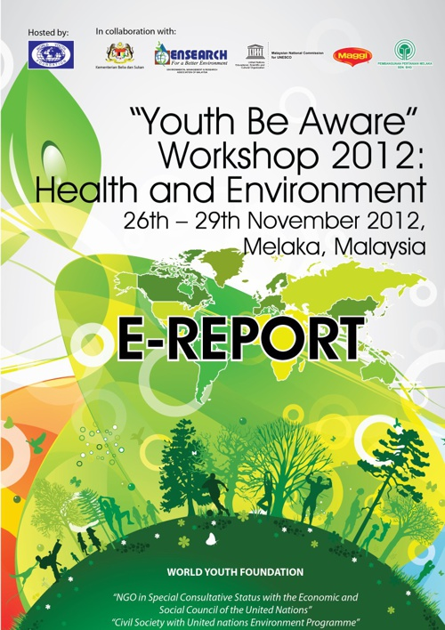 """Youth Be Aware"" Workshop 2012: Health And Environment"
