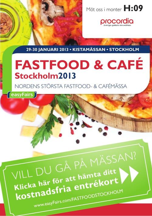 E-biljett FASTFOOD & CAFÉ Stockholm 2013 PROCORDIA