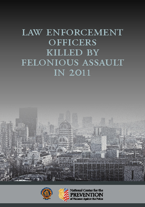 Law Enforcement Officers Killed by Felonious Assault in 2011