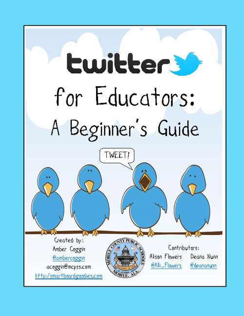 Twitter for Educators:  A Beginner's Guide