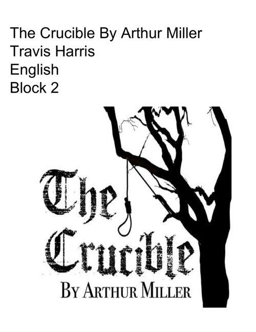 The Crucible Flip Book - Travis Harris