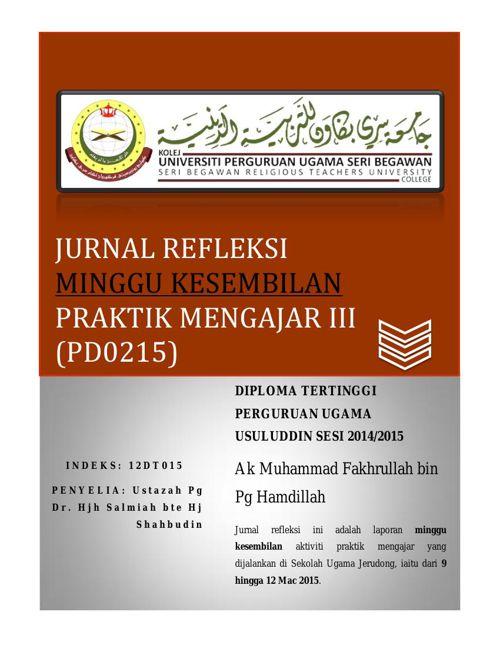 Jurnal Refleksi (PD0215) Praktik Mengajar III Minggu 9