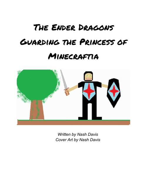 The Ender Dragons Guarding the Princess of Minecraftia