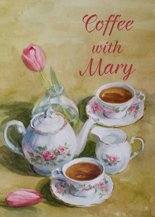 St. Anthony's Guild: Coffee With Mary
