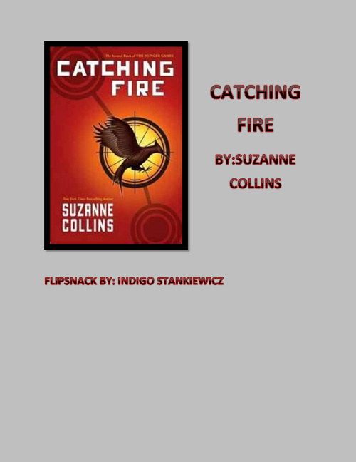 Catching Fire by Indigo