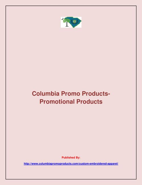 Columbia Promo Products-Promotional Products