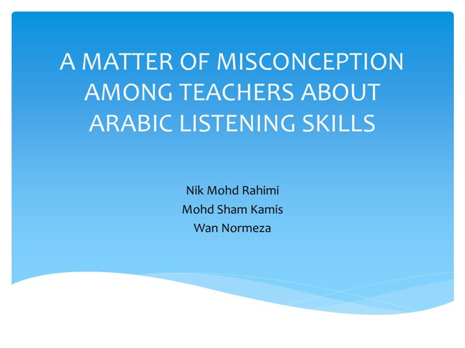 A MATTER OF MISCONCEPTION AMONG TEACHERS ABOUT A