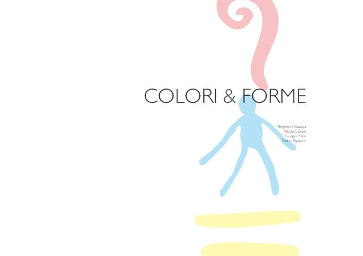 COLORI & FORME