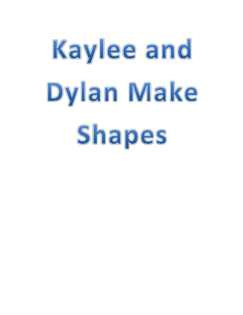 Kaylee and Dylan Make Shapes