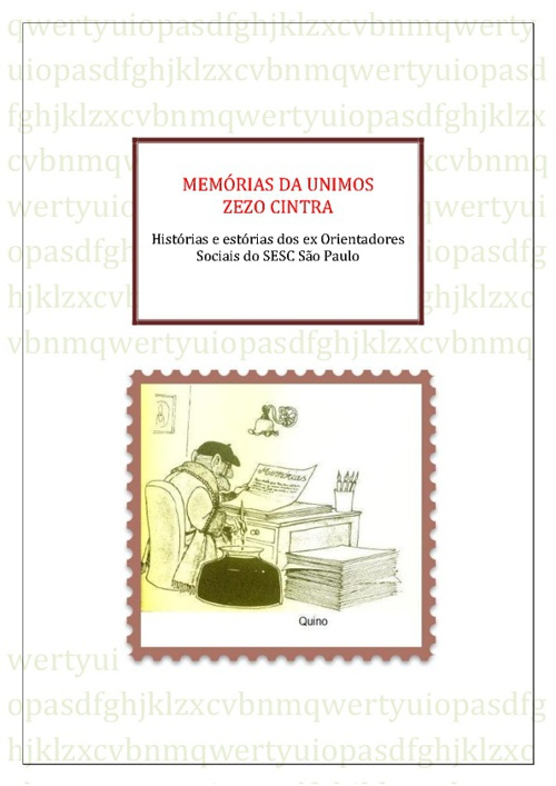 MEMÓRIAS DO ZEZO CINTRA