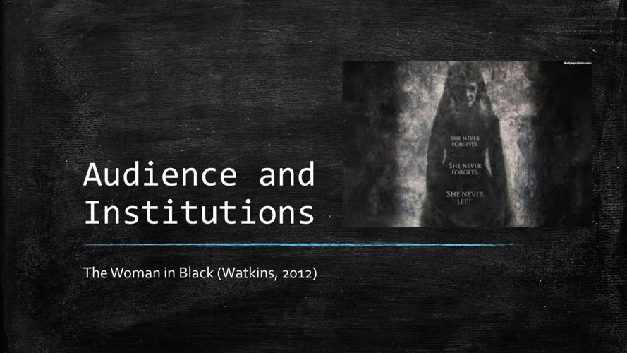 Audience and Institutions