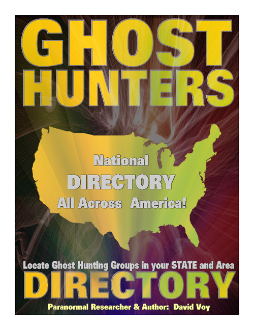 """GHOST HUNTERS All Across America"" By David L. Voy"