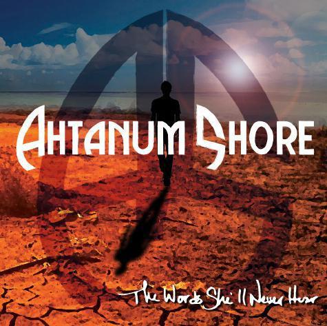 "Ahtanum Shore ""The Words She'll Never Hear"" Digital Booklet"
