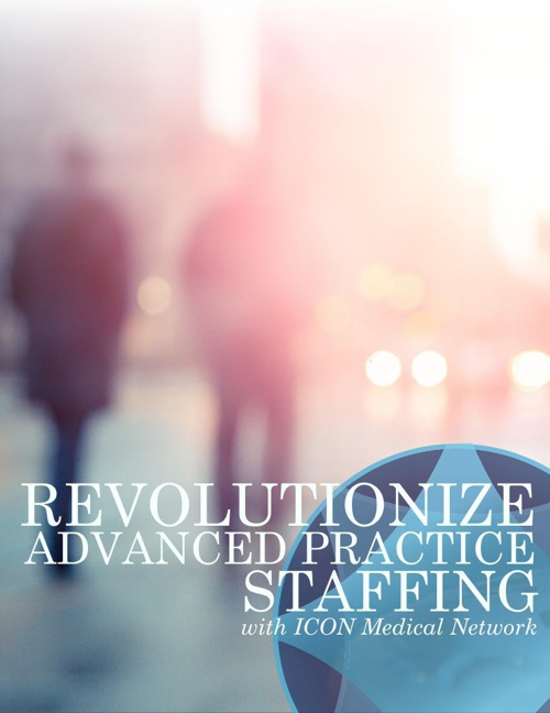 Revolutionize Advanced Practice Staffing with ICON