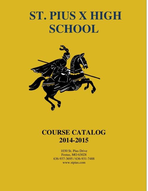 St. Pius X Course Catalog 2014-2015
