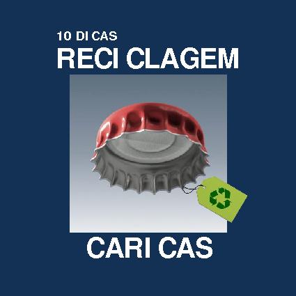10 DICAS RECICLAGEM CARICAS