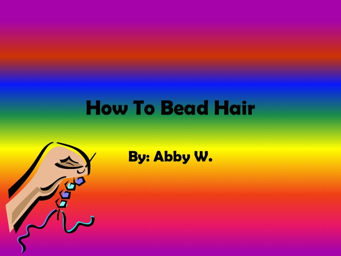 How To Bead Hair