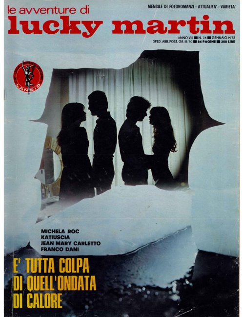 LUCKY MARTIN N. 76-E' TUTTA COLPA DI QUELL'ONDATA DI CALORE-1