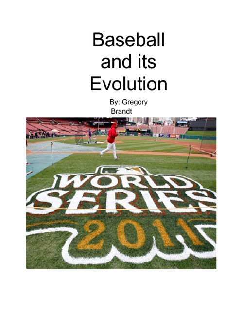 Baseball and its evolution