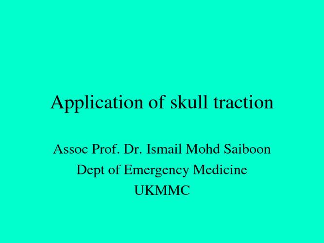 Application of skull traction