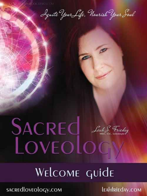 Sacred Loveology - Welcome Guide - LeahFrieday.com