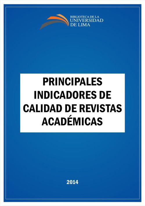 Principales indicadores de calidad de revistas académicas