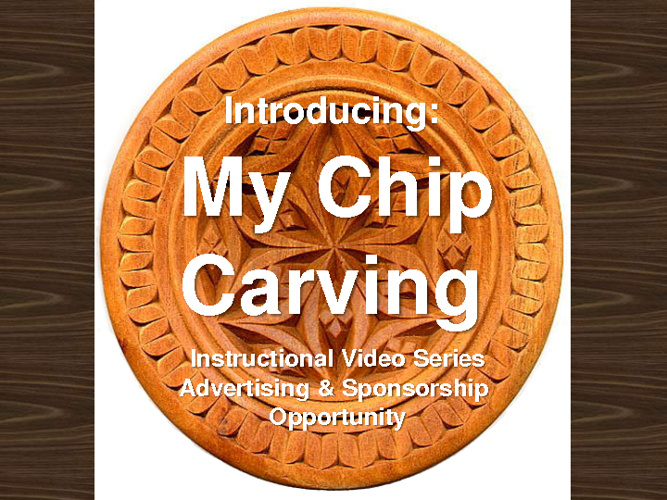 My Chip Carving Advertising & Sponsorship Opportunity