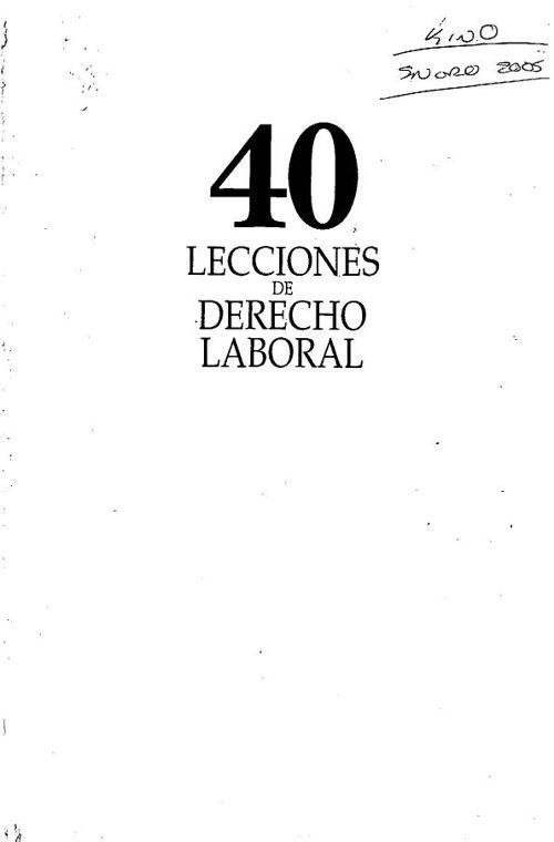40 LECCIONES DE DERECHO LABORAL - BALTASAR CAVAZOS FLORES